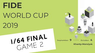 FIDE World Cup 2019. Round 1. Game 2