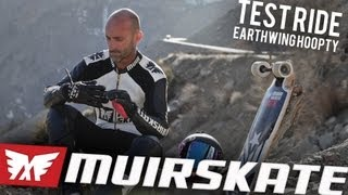 Test Ride Earthwing Hoopty | MuirSkate Longboard Shop