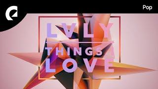Lvly Feat. Jaslyn Edgar   Things I Love