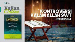 Ngaji Aqidatul Awam: Kalam Allah menurut Aswaja