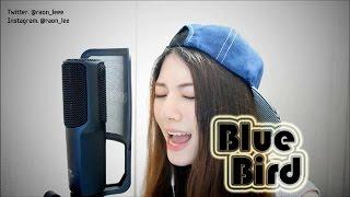 라온NARUTO SHIPPUDEN ナルト疾風伝  BLUE BIRD Vocal Cover