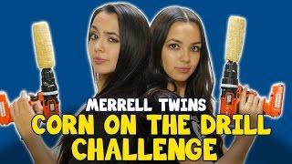 CORN ON THE DRILL CHALLENGE - MERRELL TWINS