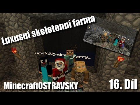 #16 | MinecraftOSTRAVSKY - Luxusní skeletonní farma | NEKONEČNÁ SÉRIE | [FULLHD]