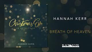 Hannah Kerr - Breath of Heaven (Official Audio)