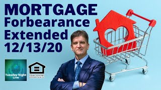 Mortgage Forbearance Extended Through End of 2020 (Cares Act)