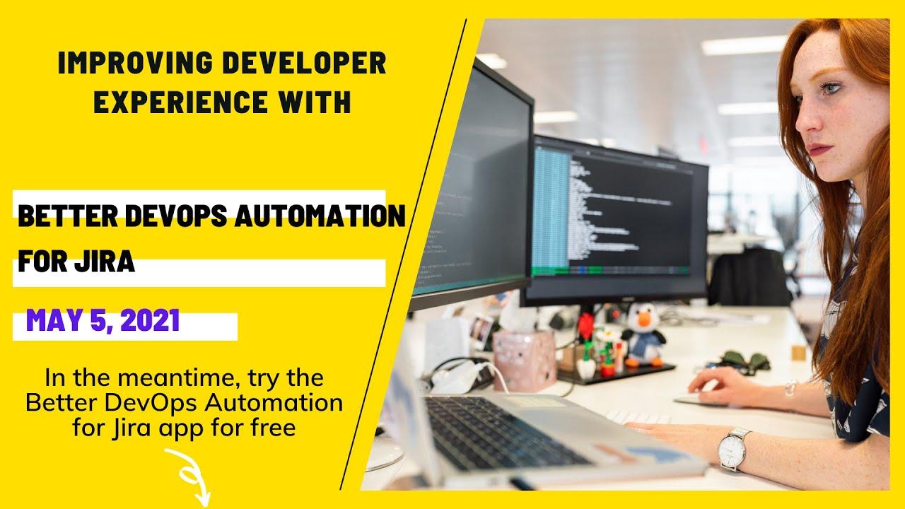 Midori webinar: Improving developer experience with Better DevOps Automation for Jira