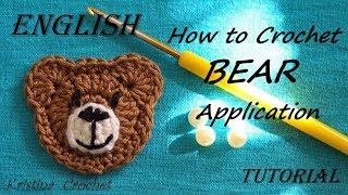 How To Crochet BEAR Application / Tutorial / English