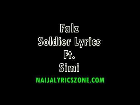 Falz - Soldier (OFFICIAL LYRICS VIDEO) ft.  Simi