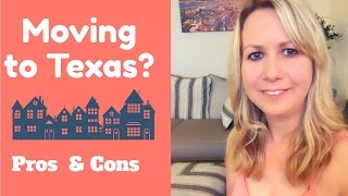 Should you move to Texas?  Pros and Cons