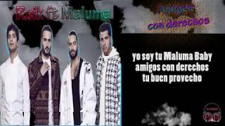 Amigos Con Derechos Reik Ft Maluma