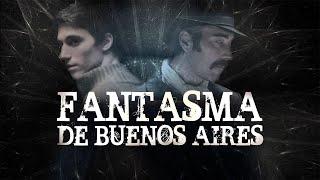 FANTASMA DE BUENOS AIRES  Película Completa Oficial Full HD