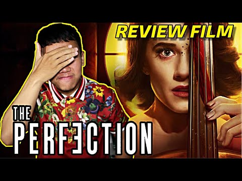 Review THE PERFECTION (2019) Indonesia - Film Netflix Wajib Nonton!!!