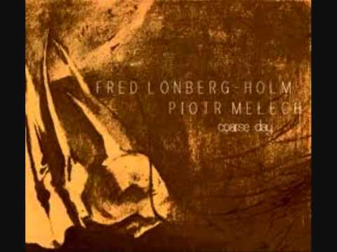Coarse Day (Lomberg-Holm, Melech).wmv online metal music video by FRED LONBERG-HOLM