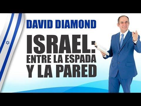 PREDICAS 2019, ISRAEL: ENTRE LA ESPADA Y LA PARED - DAVID DIAMOND #daviddiamond #predicascristianas