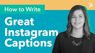How to Write Great Instagram Captions