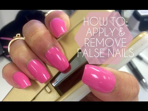 HOW TO: PREP, APPLY & REMOVE FALSE NAILS (PRESS ON)