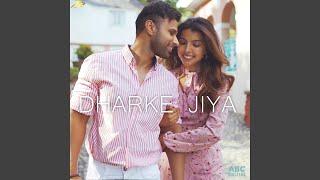 Dharke Jiya