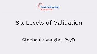 Six Levels of Validation [DBT Essentials]