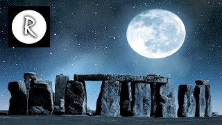 Celtic Music for Relaxation & Stress Relief, Stonehenge with Full Moon