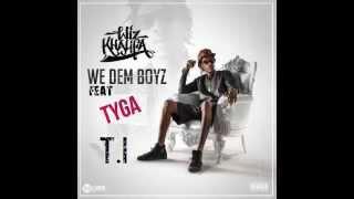 Wiz Khalifa Ft Tyga & T I : We Dem Boyz Remix Wiz Khalifa We Dem Boyz