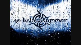 40 Below Summer - Minus One (Demo)