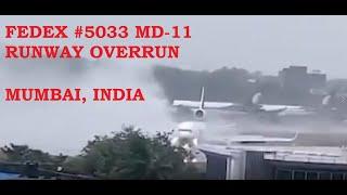 Fed Ex #5033 Runway Overrun Mumbai India 3 June 2020