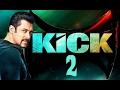 Kick 2 Movie   Upcomnig Bollywood Movie   Salman khan   HUNGAMA
