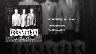 No Whiskey in Heaven