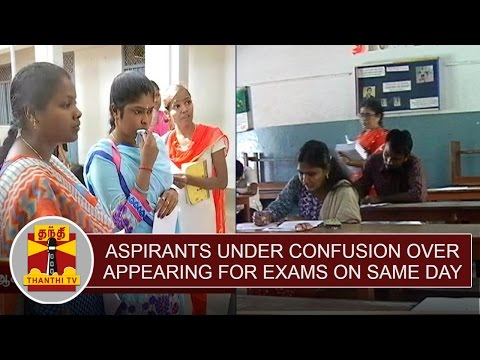 Aspirants-under-confusion-over-appearing-Competitive-Exams-on-Same-day-Thanthi-TV