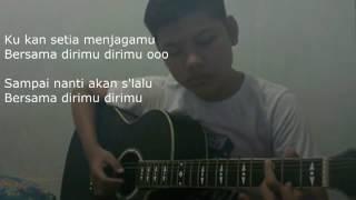 Bersamamu - Vierra + Lyrics  Fingerstyle Guitar Cover By Fery Fadly