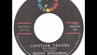 Benny Spellman - Lipstick Traces (On A Cigarette) [Minit 644] 1962