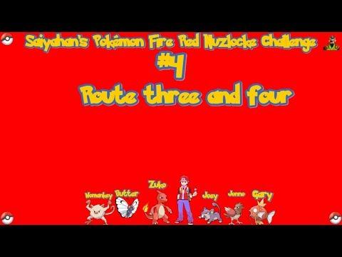 Saiyahan's Pokemon Nuzlocke Challenge #4 Route Three and Four