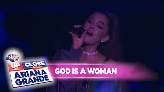 Ariana Grande   'God Is A Woman' (Live At Capital Up Close)