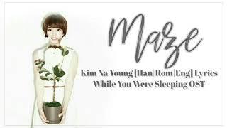 김나영 (Kim Na Young) Maze [Han|Rom|Eng]Lyrics While You Were Sleeping OST Part 8