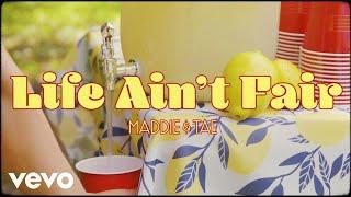 Maddie & Tae Life Ain't Fair