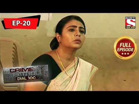Crime Patrol Dial 100 - ক্রাইম প্যাট্রোল - Bengali - Full Episode 20 - 4th May, 2019