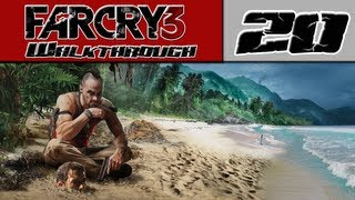 Far Cry 3 Walkthrough Part 20 - Oooo A Flamethrower! [Far Cry 3 Gameplay]