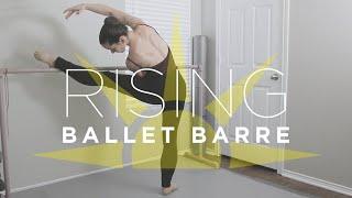 RISING ☀️ An Intermediate Ballet Barre