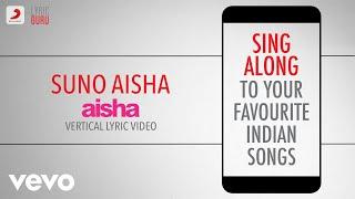 Suno Aisha - Aisha|Official Bollywood Lyrics|Ash   - YouTube