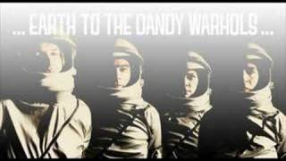 Earth to the dandy warhols - Mission Control