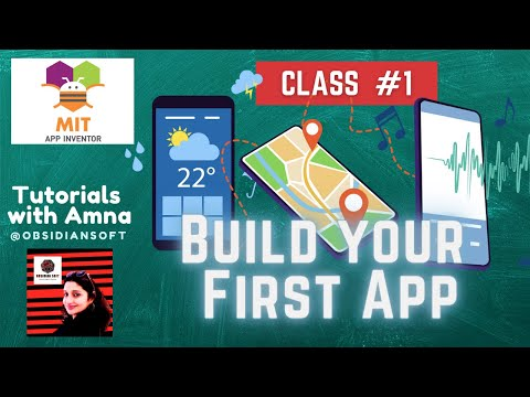 Mobile App Development - Class #1| Intro to MIT App Inventor| Build Your First App