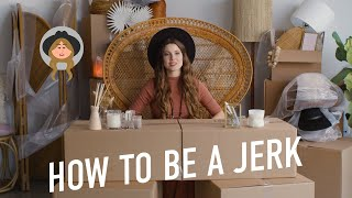 How To Be A Jerk To Your Friends With Amanda Cerny (Lesson 7)