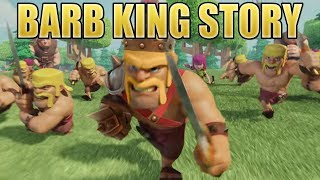 How did the Barbarian become the Barbarian King? The Story of the Barb King   Clash of Clans Story