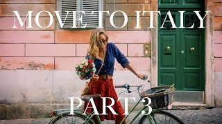 PART 3 COST OF LIVING IN ITALY AS AN EXPAT: Move to Rome, Florence, Tuscany, Italian Villages