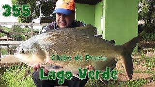 Programa Fishingtur na Tv 355 - Clube de Pesca Lago Verde