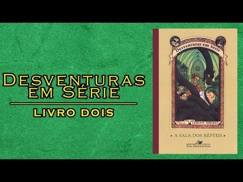 Desventuras em Série #2 A Sala dos Répteis (Lemony Snicket) | L&C