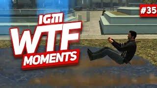 IGM WTF Moments #35