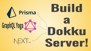 Build a Dokku Server and Deploy a GraphQL Stack