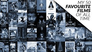 My 50 Favourite Films Of All Time