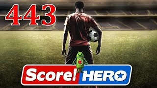 Score Hero Level 443 Walkthrough - 3 Stars